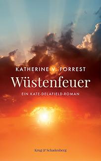 Cover von »Wüstenfeuer« - ein Kate-Delafield-Roman von Katherine V. Forrest