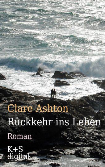 Cover vom ebook »Rückkehr ins Leben« von Clare Ashton