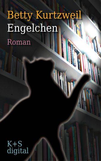 """Cover vom E-Book """"Engelchen"""", ein Roman von Betty Kurtzweil"""