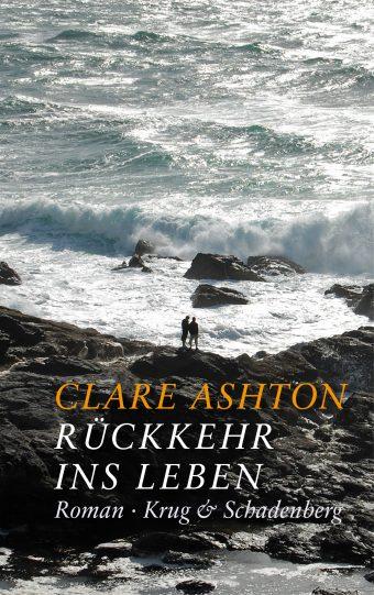 Cover des Romans »Rückkehr ins Leben« von Clare Ashton