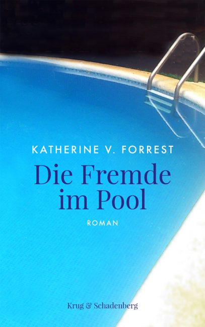 Cover von »Die Fremde im Pool« – ein Roman von Katherine V. Forrest