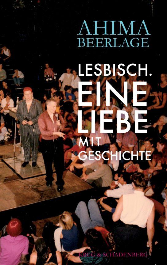 »Lesbisch - Eine Liebe mit Geschichte« von Ahima Beerlage
