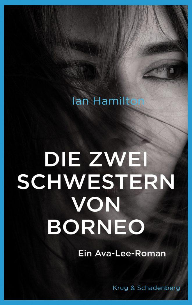 Cover des Ava-Lee-Romans »Die zwei Schwestern von Borneo« von Ian Hamilton